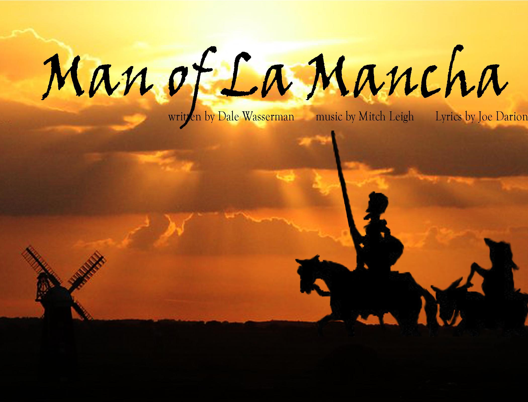 Man Of La Mancha The Nutz N Boltz Theater Company